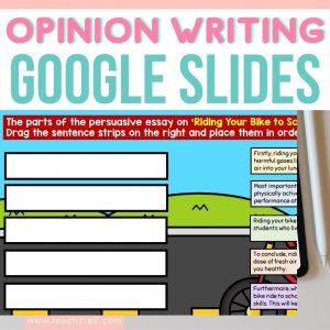 opinion writing with google slides